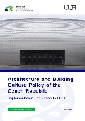 Architecture and Building Culture Policy of the Czech Republic – Implementation Evaluation to 2020