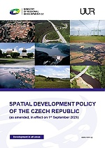 SPATIAL DEVELOPMENT POLICY OF THE CZECH REPUBLIC (as amended, in effect on 1st September 2021)